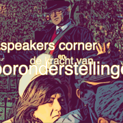 vooronderstellingen- speakers-corner-
